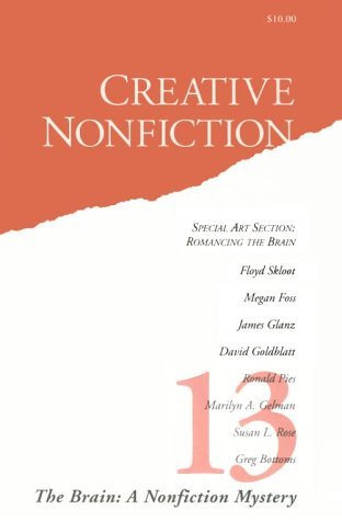 Creative Nonfiction: The Brain: A Nonfiction Mystery (No. 13)