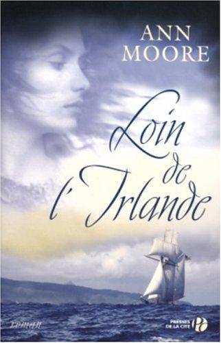 Loin de l'Irlande : roman
