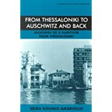 From Thessaloniki to Auschwitz and Back, 1926-96 (Library of Holocaust Testimonies)by Erika Myriam Kounio...