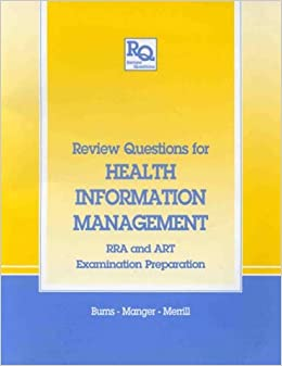 review questions  health information management rra  art examination preparation review