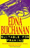 Suitable For Framing (0671853147) by Edna Buchanan
