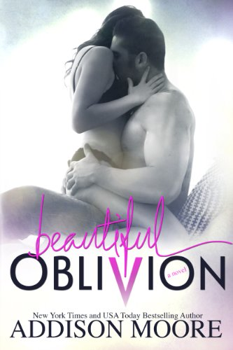 Beautiful Oblivion by Addison Moore