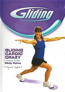 Gliding: Cardio Crazy Workout with Mindy Mylrea