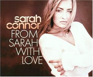 Sarah Connor - From Sarah With Love (Single) - Zortam Music