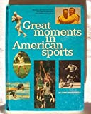 img - for Great moments in American sports (Landmark giant, no. 24) book / textbook / text book