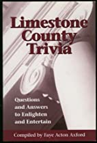 Limestone County (Alabama) Trivia by Faye…