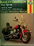 img - for Harley Davidson Big Twins Owners Workshop Manual 1970 - 1997 1200cc (74 cu inch), 1340cc (80 cu in) book / textbook / text book