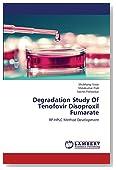 Degradation Study Of Tenofovir Disoproxil Fumarate: RP-HPLC Method Development