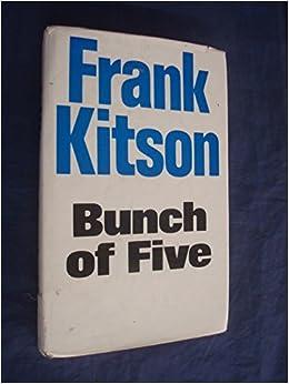 bunch of five frank kitson pdf