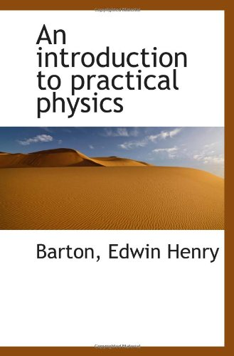 An Introduction To Practical Physics