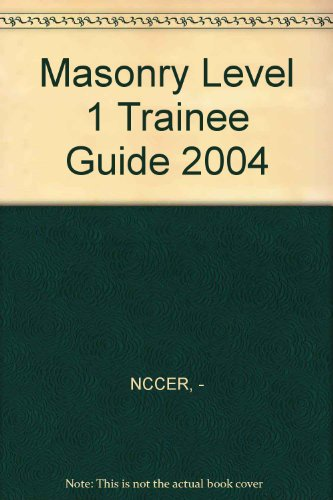 Masonry Level 1 Trainee Guide 2004