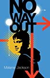 No Way Out (0981316441) by Melanie Jackson