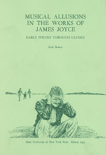 Musical Allusions in the Works of James Joyce: Early Poetry Through Ulysses PDF