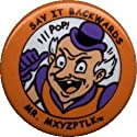 "Animated Superman - Say It Backward Mr. Mxyzptlk (Cartoon with ""Pop!"" Above with Orange Border) - 1 1/8"" Button / Pin"