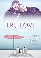 Tru Love - OmU