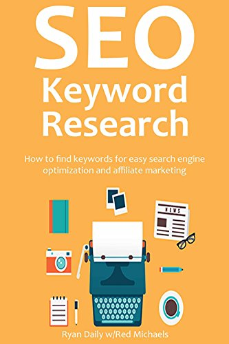 SEO KEYWORD RESEARCH (2016): How to find keywords for easy search engine optimization and affiliate marketing