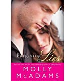 [ FORGIVING LIES ] By McAdams, Molly ( Author) 2013 [ Paperback ]