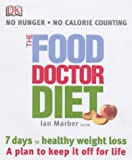The Food Doctor Diet Ian Marber