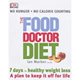 The Food Doctor Dietby Ian Marber
