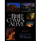 The Bible Comes Alive: A Pictorial Journey Through the Book of Books, Vol. 2: Moses to David ~ Clifford Wilson