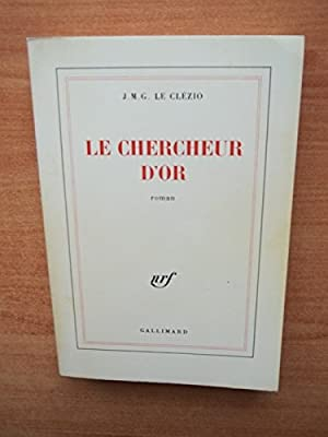 Le Chercheur d'or par J.-M.-G. Le Clezio