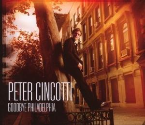 Peter Cincotti - Goodbye Philadelphia - Zortam Music