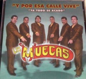 Los Muecas - Los Muecas (Y Por Esa Calle Vive) 015 - Amazon.com Music