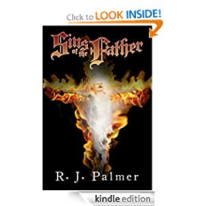 Free Kindle Book: Sins of the Father, by RJ Palmer. Publisher: Rachel Palmer (April 29, 2012)