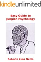 Easy Guide to Jungian Psychology (English Edition)
