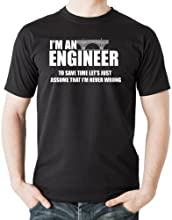 I am an engineer t-shirt Engineer Tee shirt