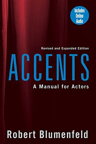 By Robert Blumenfeld - Accents: A Manual for Actors (Rev. and Expanded Ed) (6.1.2002), by Robert Blumenfeld