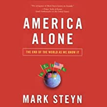 America Alone: The End of the World as We Know It Audiobook by Mark Steyn Narrated by Brian Emerson