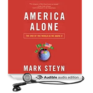 America Alone: The End of the World as We Know It (Unabridged)