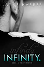 Infinity. (Infinity Series Book 4)