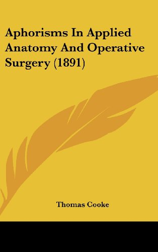 Aphorisms in Applied Anatomy and Operative Surgery (1891)