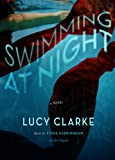 Swimming at Night: A Novel