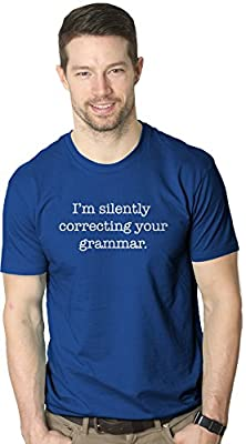 I'm Silently Correcting Your Grammar Shirt Funny English T-shirt