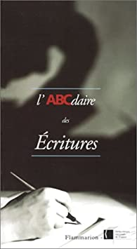 L'ABCdaire des écritures par Béatrice André-Salvini
