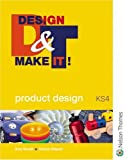img - for Design & Make It!: Product Design book / textbook / text book