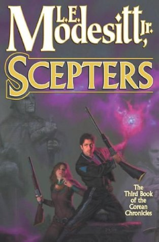 Scepters (Corean Chronicles, Book 3), L. E. MODESITT