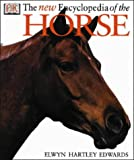 The New Encyclopedia of the Horse (0751312363) by Edwards, Elwyn Hartley