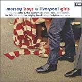 Mersey Boys & Liverpool Girls: Sounds of the Mersey 1977-2001by Various Artists