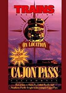 Trains On Location, Cajon Pass California