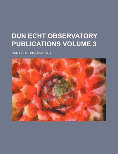Dun Echt Observatory publications Volume 3