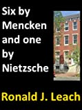 img - for Six by Mencken and one by Nietzsche (Baltimore Writers Book 1) book / textbook / text book