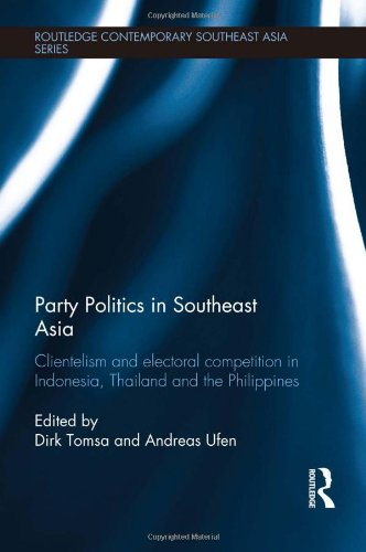 Party Politics In Southeast Asia: Clientelism And Electoral Competition In Indonesia, Thailand And The Philippines (Routledge Contemporary Southeast Asia Series) front-1038738