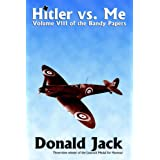 Hitler Versus Me (The Bandy Papers)by Donald Lamont Jack