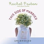 This Side of Married | [Rachel Pastan]