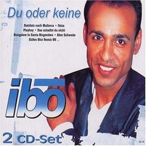 Ibo - Du Oder Keine - Zortam Music