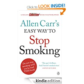Allen Carr's Easy Way to Stop Smoking: Be a Happy Non-smoker for the Rest of Your Life (Allen Carrs Easy Way)